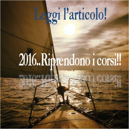 2016!!! RIPRENDONO I CORSI DI VELA | ScuolaMare